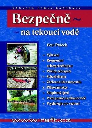Kniha Bezpečně na tekoucí vodě