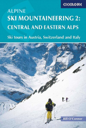 Alpine Ski Mountaineering Vol 2 Central and Eastern Alps